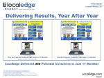 Delivering Results, Year After Year Local E dge Delivered 359