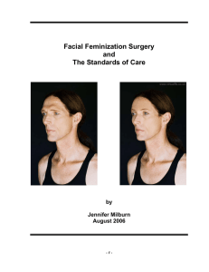 Facial Feminization Surgery and The Standards