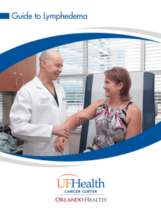 Guide to Lymphedema - UF Health Cancer Center – Orlando Health