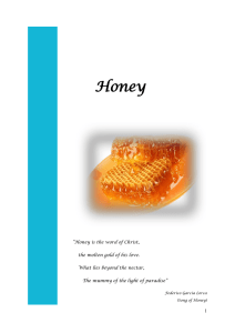 Honey is the word of Christ, the molten gold of his love - food-med