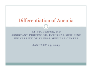 Differentiation of Anemia - The University of Kansas Hospital