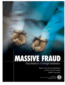 Massive Fraud — Psychiatry`s Corrupt Industry