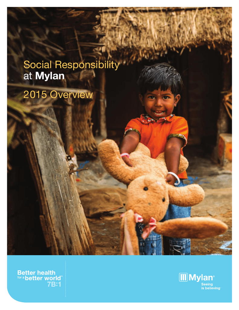 Social Responsibility at Mylan 2015 Overview