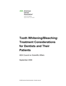 ADA.org: Tooth Whitening/Bleaching: Treatment Considerations for