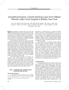 Unyielding Progress: Carotid Stenting Cases From Millard Fillmore