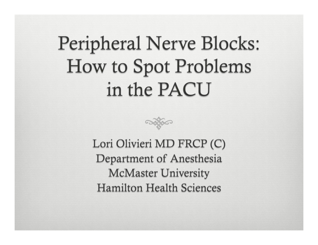 Peripheral Nerve Blocks How To Spot Problems In The Pacu