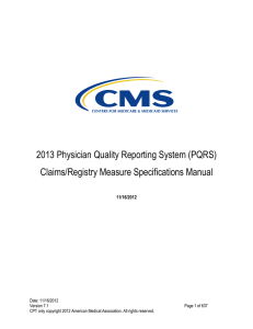 2013 Physician Quality Reporting System (PQRS) Claims/Registry Measure Specifications Manual  11/16/2012