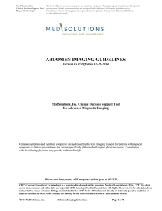ABDOMEN IMAGING GUIDELINES  MedSolutions, Inc. Clinical Decision Support Tool