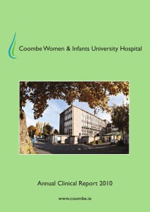 Coombe Women & Infants University Hospital Annual Clinical Report 2010 www.coombe.ie