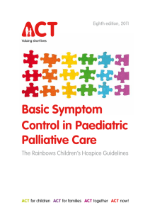 Basic Symptom Control in Paediatric Palliative Care The Rainbows Children's Hospice Guidelines