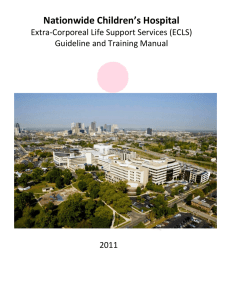 Nationwide Children's Hospital Extra-Corporeal Life Support Services (ECLS) Guideline and Training Manual