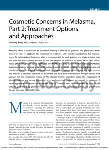 Cosmetic Concerns in Melasma, Part 2: Treatment Options and Approaches R