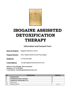 IBOGAINE ASSISSTED DETOXIFICATION THERAPY