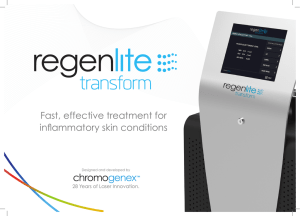 Fast, effective treatment for inflammatory skin conditions 28 Years of Laser Innovation.