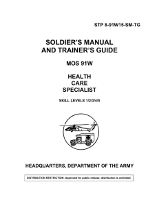 SOLDIER'S MANUAL AND TRAINER'S GUIDE MOS 91W HEALTH