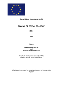 MANUAL OF DENTAL PRACTICE  2004 Dental Liaison Committee in the EU