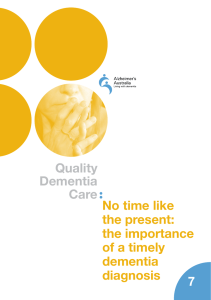 No time like the present: the importance of a timely dementia diagnosis