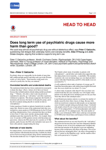 Does long term use of psychiatric drugs cause more harm than good?