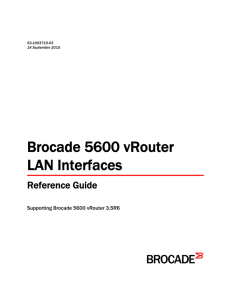 Brocade 5600 vRouter LAN Interfaces Reference Guide, v3.5R6