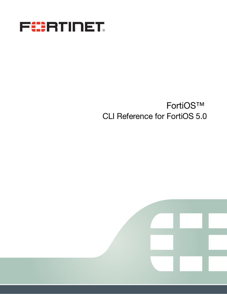 CLI Reference for FortiOS 5 0