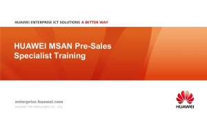 02-HUAWEI MSAN Pre-sales Specialist Training V1.0(April 23,2015)