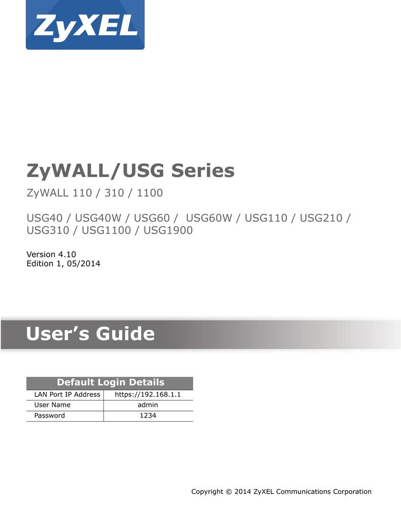 ZyWALL/USG Series User`s Guide
