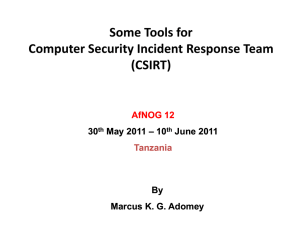 Some Tools for Computer Security Incident Response
