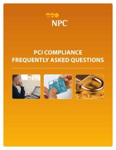 PCI COMPLIANCE FREQUENTLY ASKED