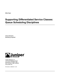 Supporting Differentiated Service Classes: Queue Scheduling