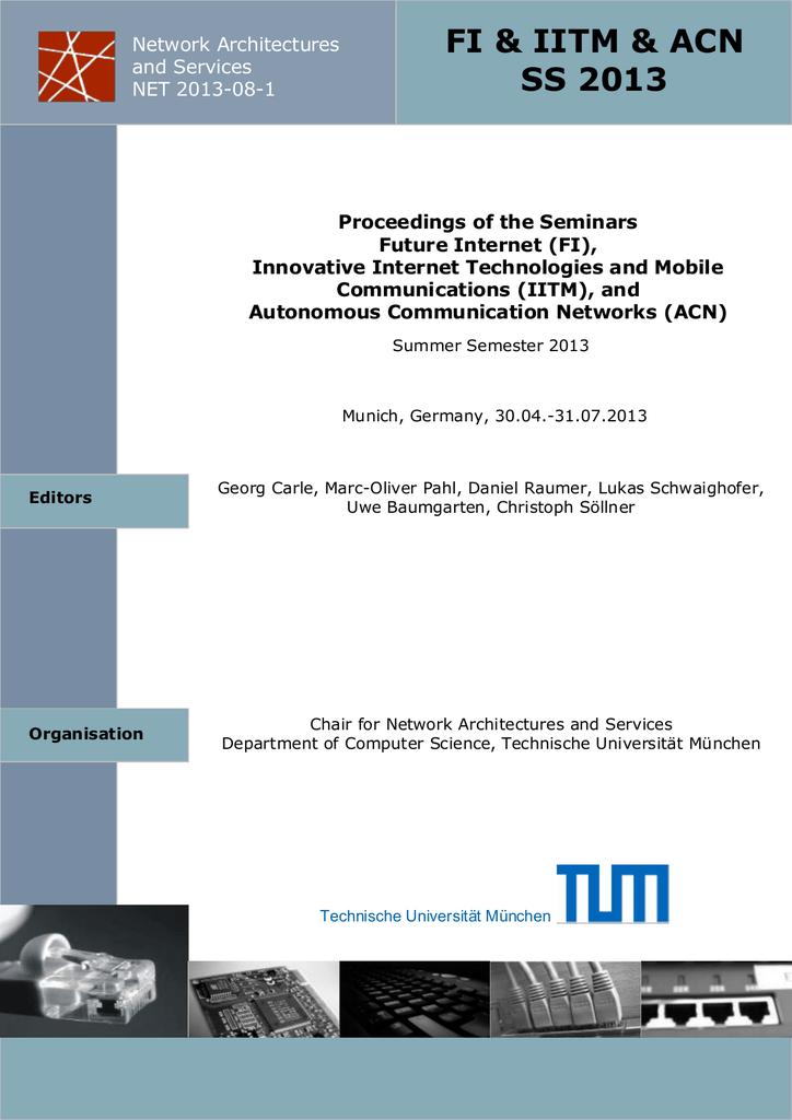 Proceedings of the Seminars Future Internet (FI)