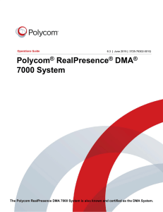 Polycom RealPresence DMA 7000 System Operations Guide