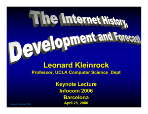 Leonard Kleinrock`s Keynote speech at