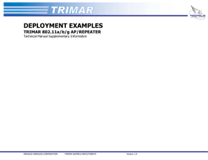TRIMAR EXAMPLE DEPLOYMENTS
