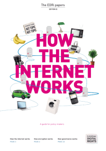 The EDRi papers A guide for policy-makers How the internet works