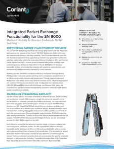 Integrated Packet Exchange Functionality for the SN 9000 Switching