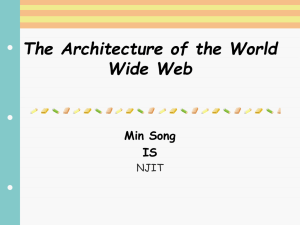 The Architecture of the World Wide Web Min Song IS