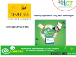 . A B Logics Private Ltd Forestry Applications using RFID Technologies