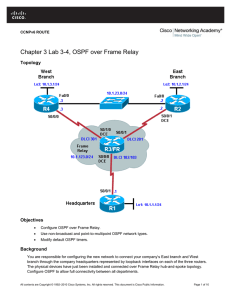 Chapter 3 Lab 3-4, OSPF over Frame Relay