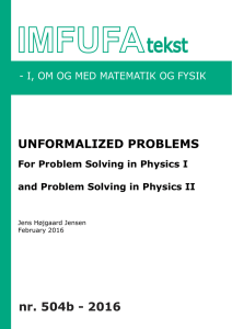 Unformalized Problems for For Problem Solving in Physics I and For