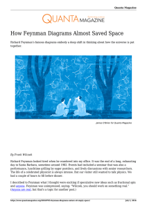 How Feynman Diagrams Almost Saved Space