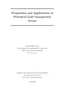 Preparation and applications of periodical gold