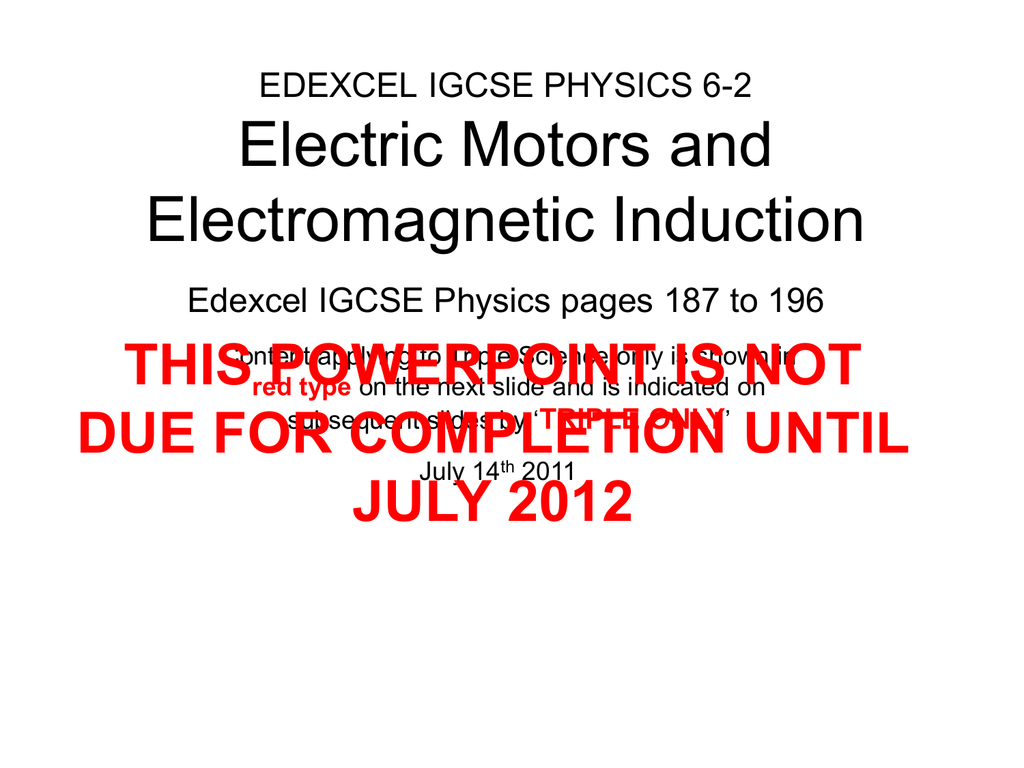 Igcse 62 Electric Motors Electromagnetic Induction Presenation Faraday The Invention Of Motor And Generator