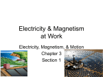 Electricity, Magnetism, and Motion