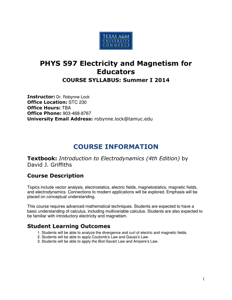 PHYS 597 Electricity and Magnetism for Educators COURSE INFORMATION