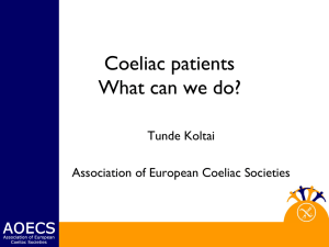 Coeliac patients What can we do? Tunde Koltai