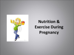 Nutrition & Exercise During Pregnancy