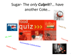 Sugar- The only Culprit?… have another Coke…