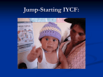 Jump-Starting IYCF… - Nutrition at the Center