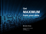 Get MAXIMUM from your data