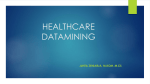 HEALTHCARE DATAMINING